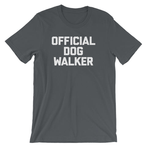 Official Dog Walker T-Shirt (Unisex)
