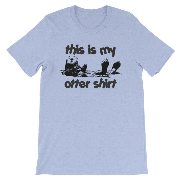 This Is My Otter Shirt T-Shirt (Unisex)