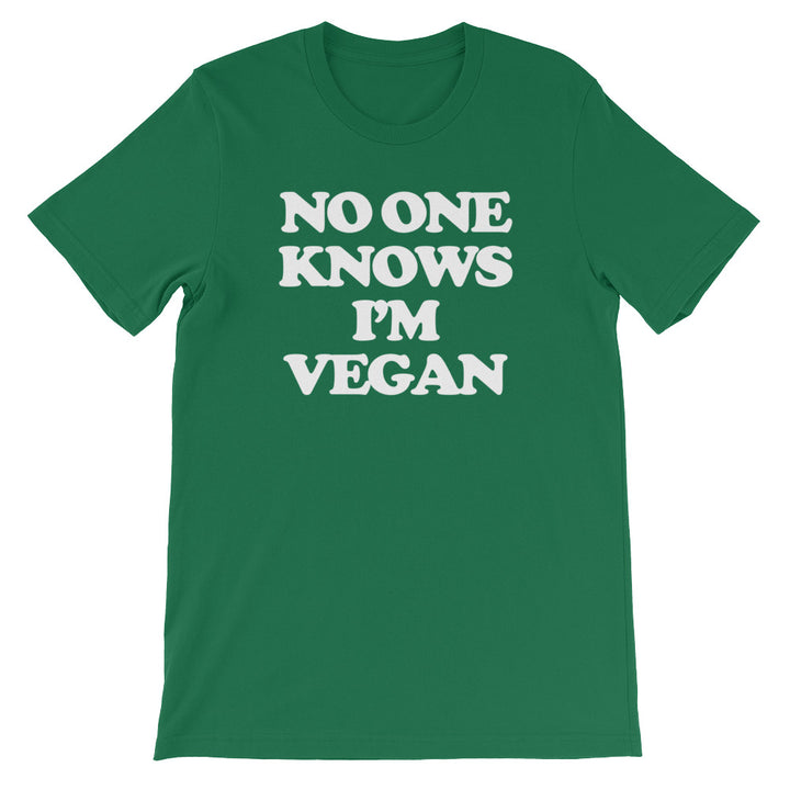 No One Knows I'm Vegan T-Shirt (Unisex)