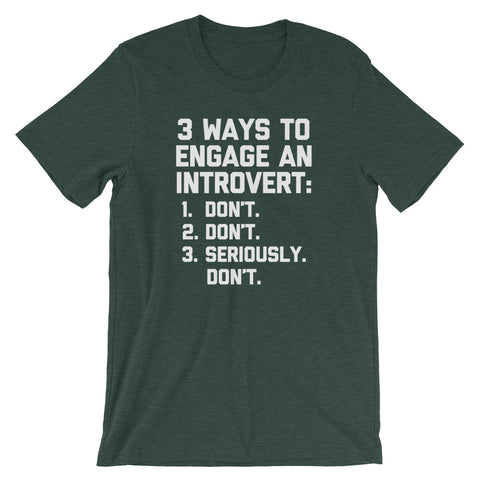 3 Ways To Engage An Introvert T-Shirt (Unisex)