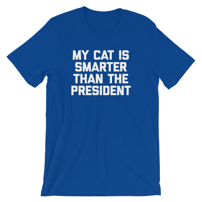 My Cat Is Smarter Than The President T-Shirt (Unisex)