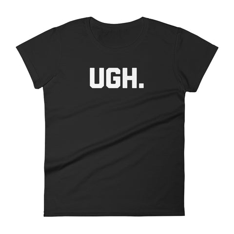 Ugh T-Shirt (Womens)