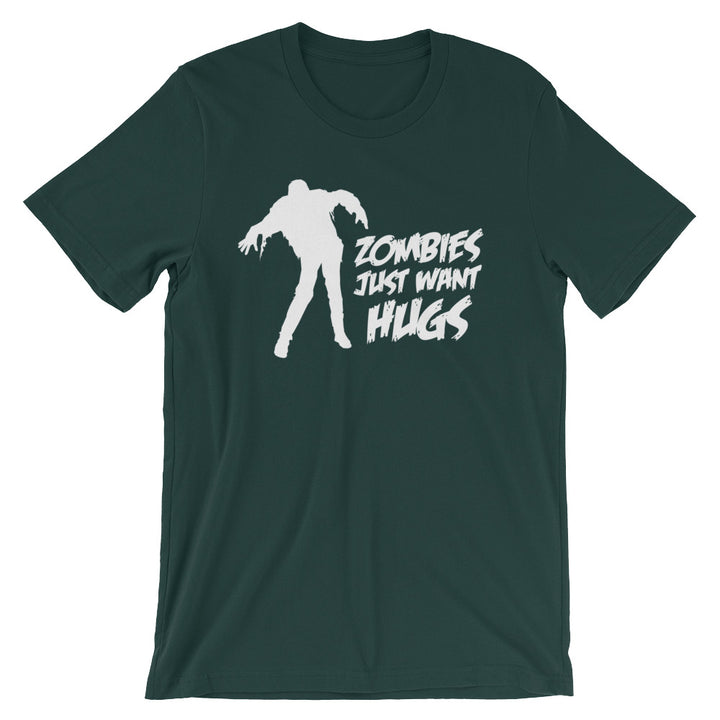 Zombies Just Want Hugs T-Shirt (Unisex)