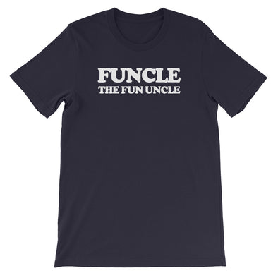 Funcle (The Fun Uncle) T-Shirt (Unisex)