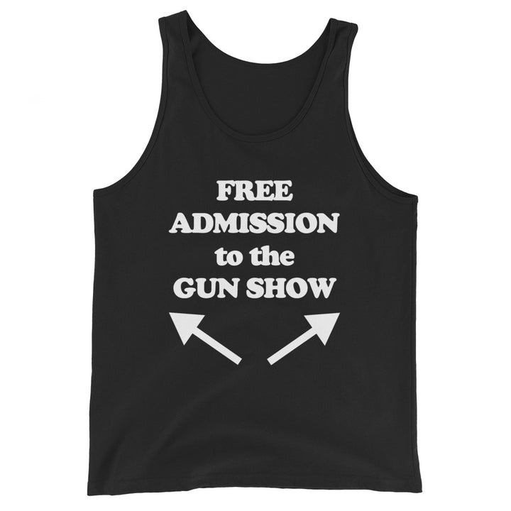 Free Admission To The Gun Show Tank Top (Unisex)
