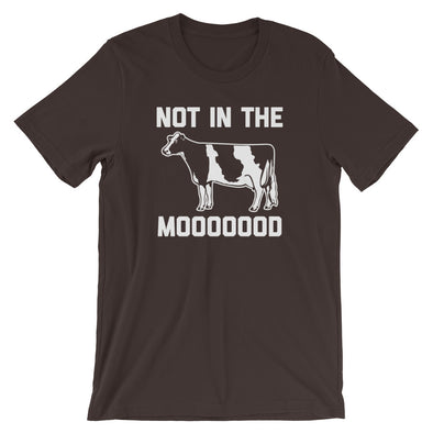 Not In The Moooood T-Shirt (Unisex)