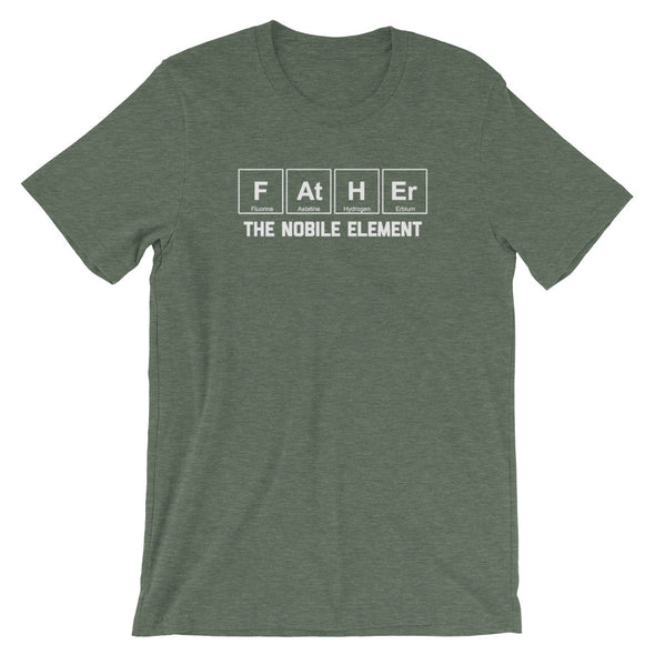 Father (The Noble Element) T-Shirt (Unisex)