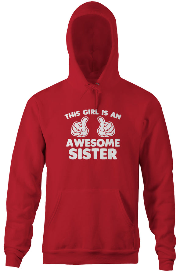 This Girl Is An Awesome Sister Hoodie