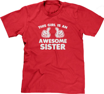 This Girl Is An Awesome Sister T-Shirt