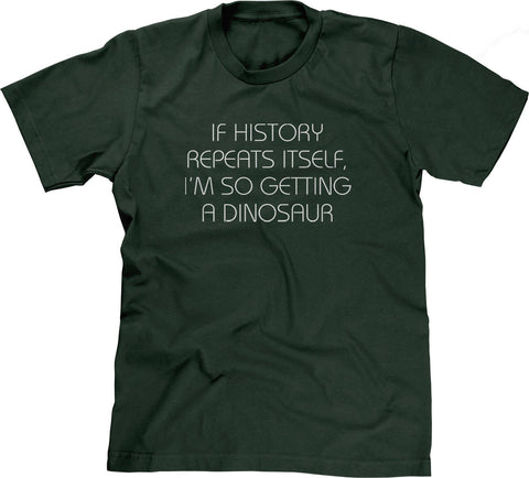 I Am So Getting A Dinosaur T-Shirt