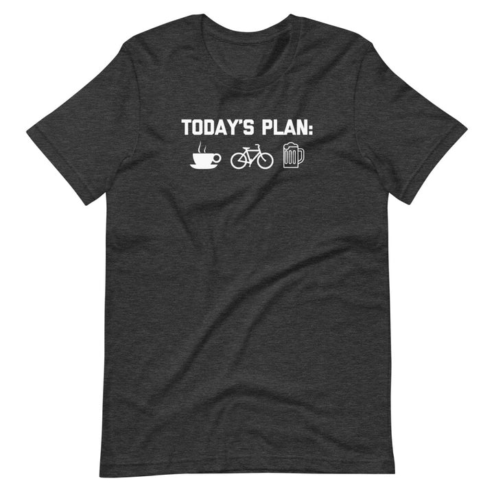 Today's Plan: Coffee, Biking, Beer T-Shirt (Unisex)