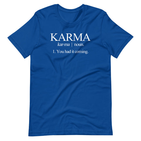 Karma Definition T-Shirt (Unisex)