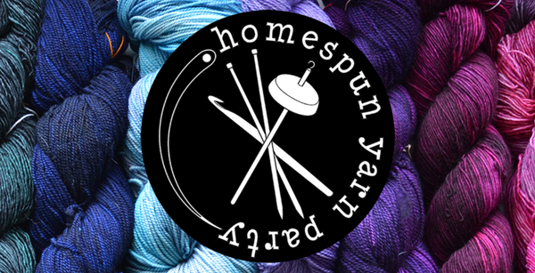 Homespun Yarn Party!