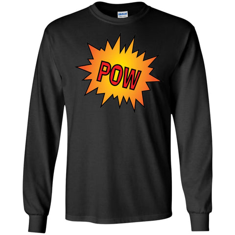 POW! - Long Sleeve T-Shirt (Unisex)