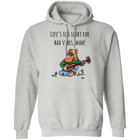 Life's Too Short! Good Vibes Hippie Unisex Pullover Hoodie