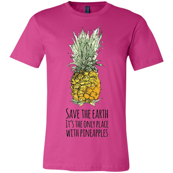 Save The Earth Pineapple Lovers Only Planet Earth Day T-Shirt (Unisex)