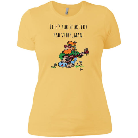 Life's Too Short! - Good Vibes Hippie Women's Short Sleeve T-Shirt