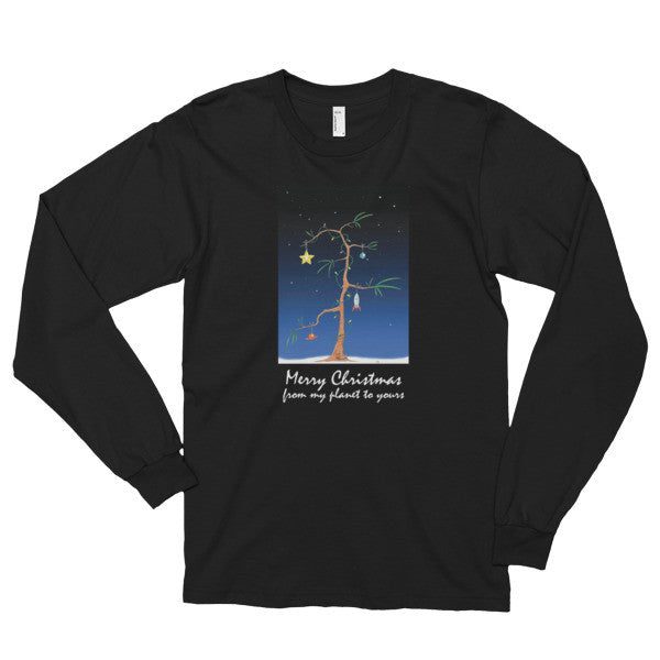 Merry Christmas From My Planet To Yours - Long Sleeve T-Shirt (Unisex)