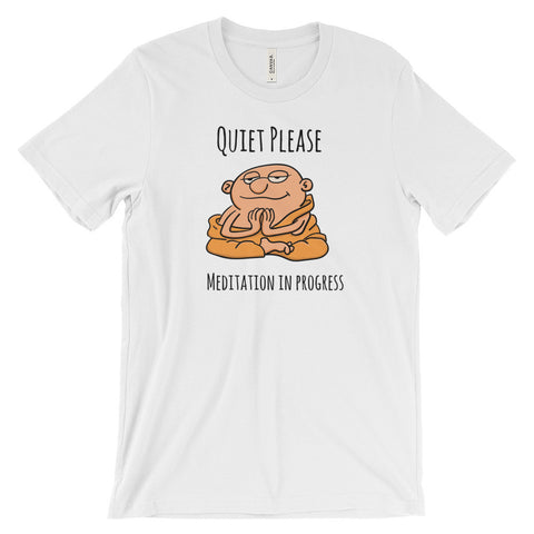 Quiet, Please! Meditation In Progress - Funny Unisex Short Sleeve T-Shirt