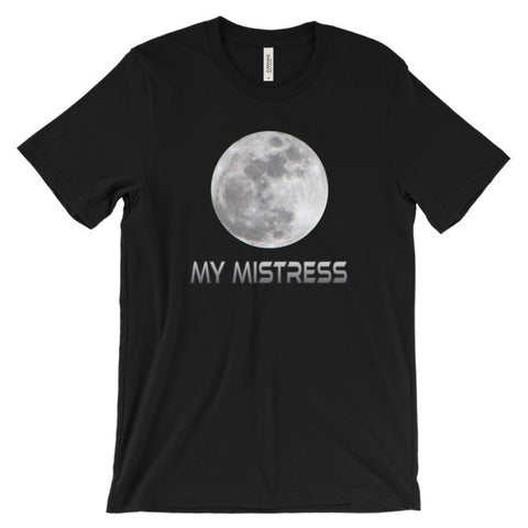 My Mistress - Unisex Short Sleeve T-Shirt For Sci Fi Lovers