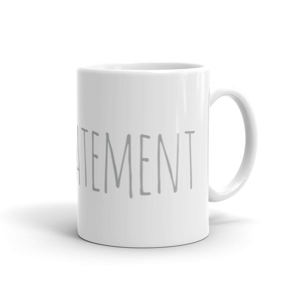 Understatement - Inspirational Mug For Simplicity Lovers