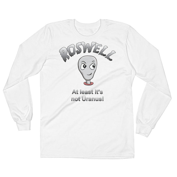 Roswell, Not Uranus - Long Sleeve T-Shirt (Unisex)