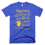 Happiness Is A Cup Of Coffee And Good Book Short Sleeve Men's T-Shirt