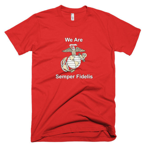 USMC We Are Semper Fidelis Men's Short Sleeve T-Shirt