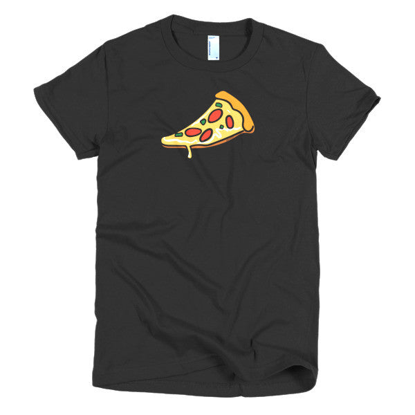 Just A Slice Of Pizza - Short Sleeve Women's T-Shirt For Pizza Lovers