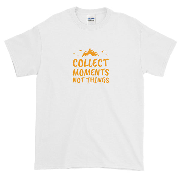 Collect Moments Not Things Short-Sleeve Mindfulness T-Shirt For Men