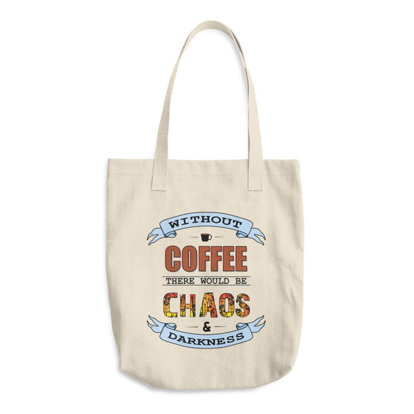 Coffee And Chaos Reusable Cotton Shopping Tote Bag