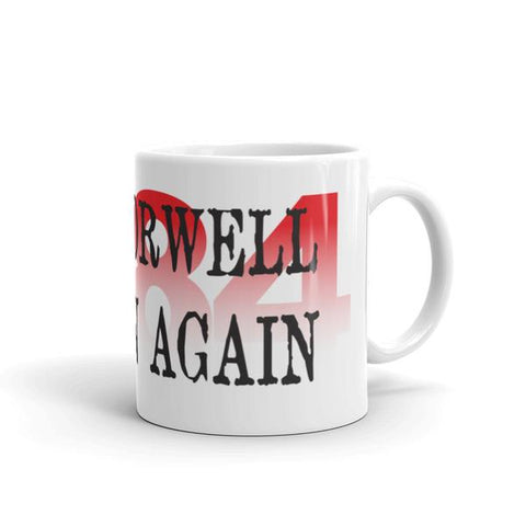 White glossy mug with full wrap text: 1984 in red ink, and Make Orwell Fiction Again in black ink.