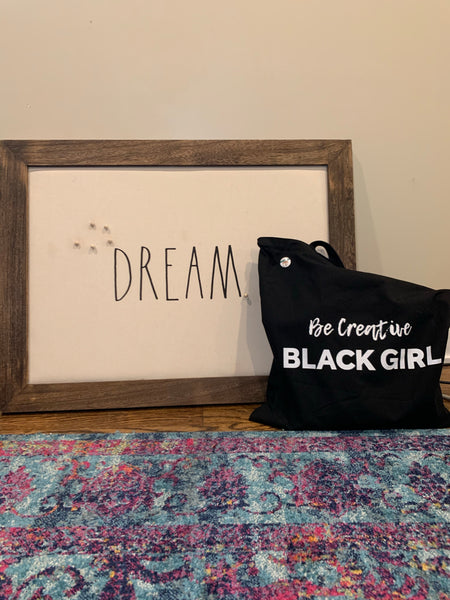 Be Creative Black Girl Tote