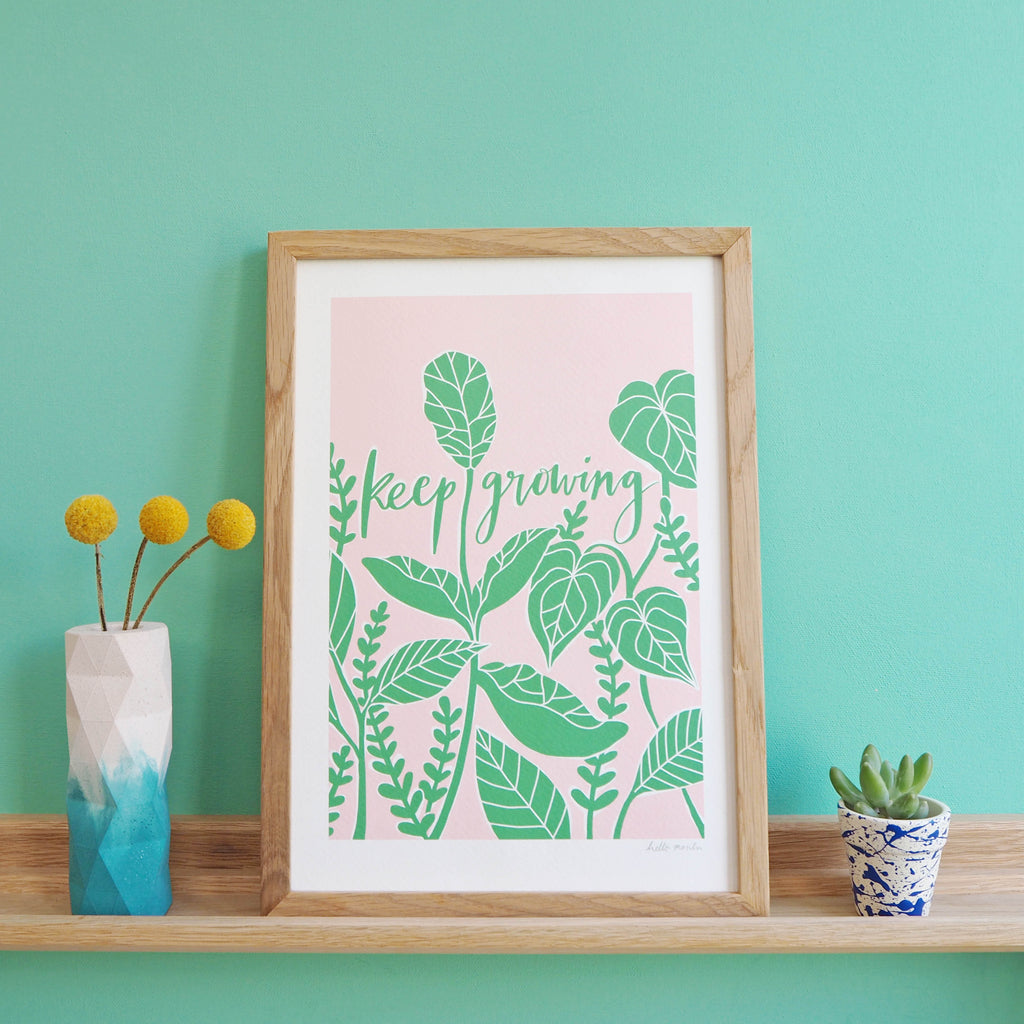 Keep Growing Print