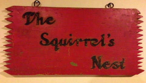 Squirrel's Nest Sign
