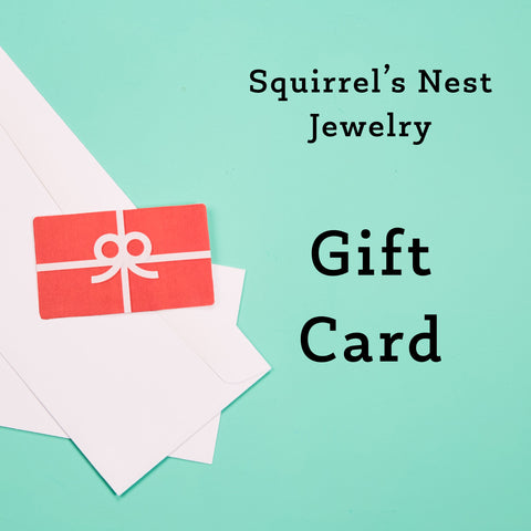 Squirrel's Nest Jewelry Gift Card