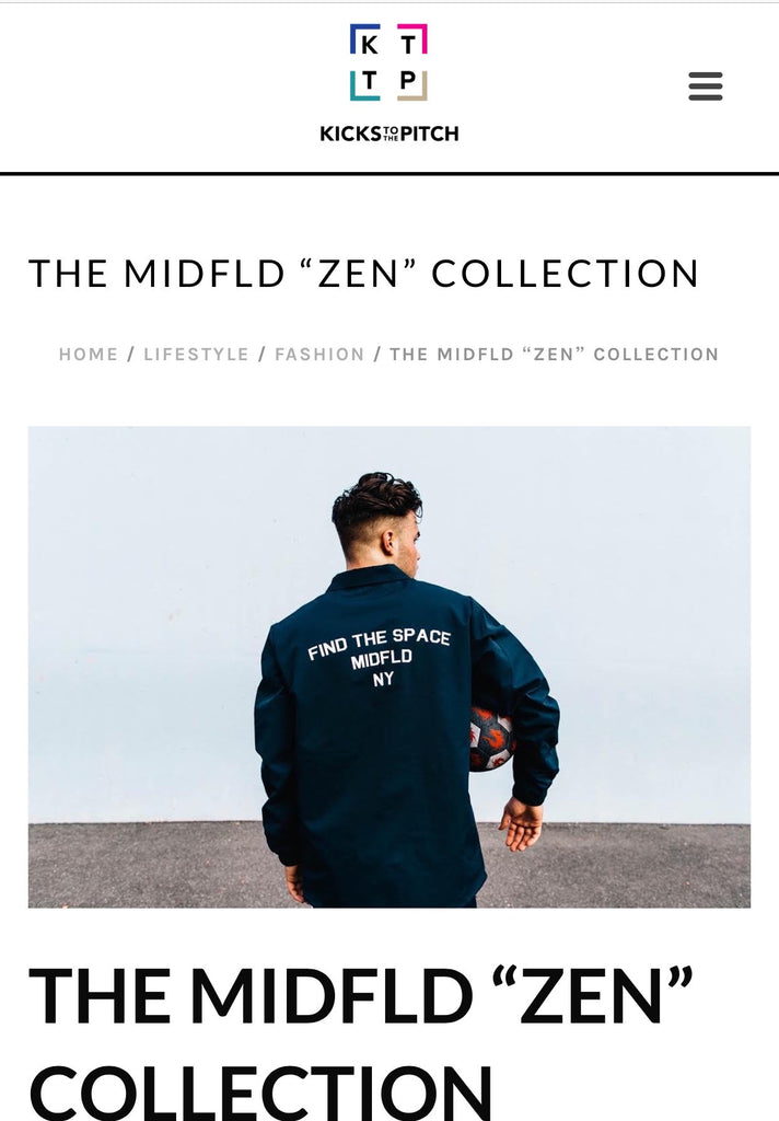 MIDFLD Zen Collection on Kicks to The Pitch