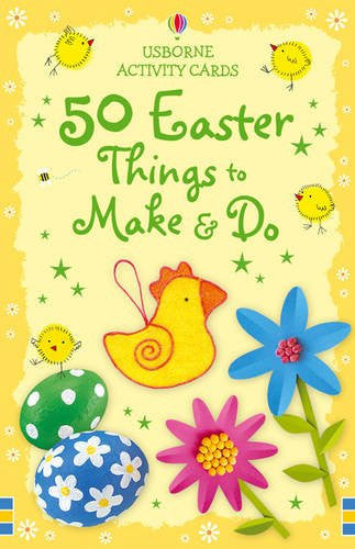 50 Easter Things to Make & Do