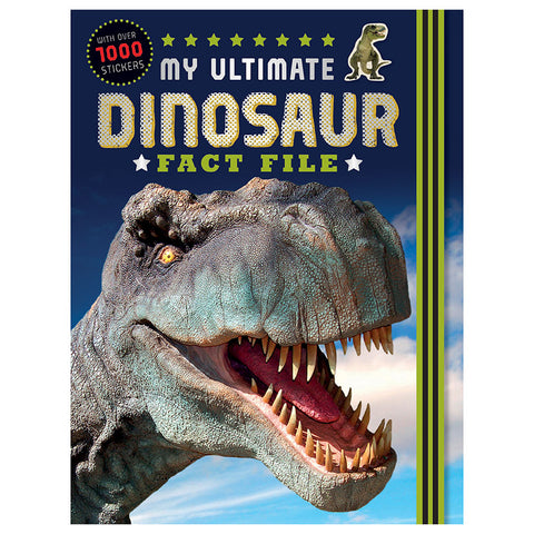 My Ultimate Dinosaur Fact File Book - With over 1000 Stickers!