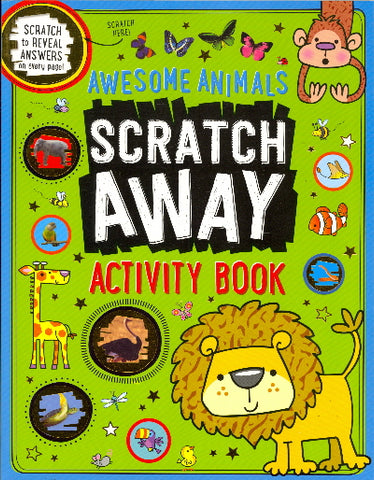 Scratch Away Awesome Animals Activity Book