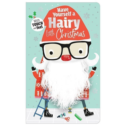 Have Yourself a Hairy Little Christmas - Ages 0+