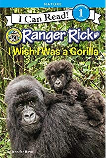 Ranger Rick - I wish I was a Gorrilla