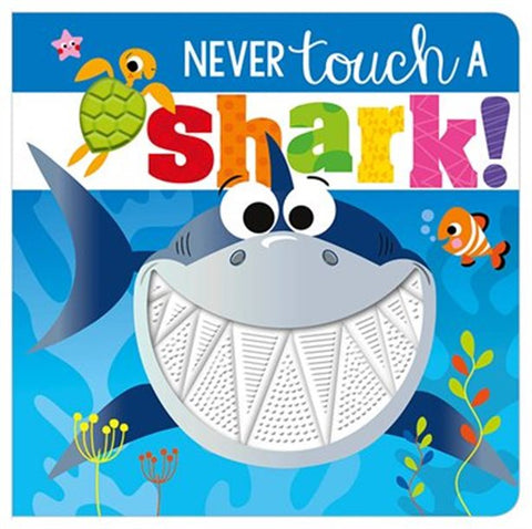 Never touch a Shark - Infant Sensory Board Book