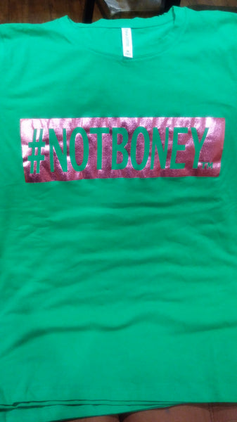 #NOTBONEY Women's Tee