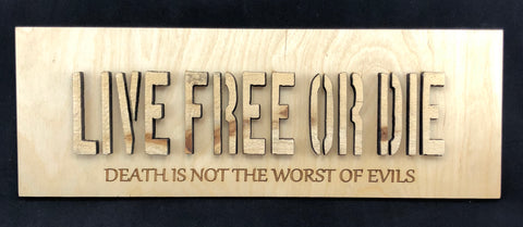Live Free or Die - 3D Plaque