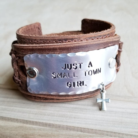 Just A Small Town Girl Hand Stamped Leather Cuff 007f - The Jewelry Junkie