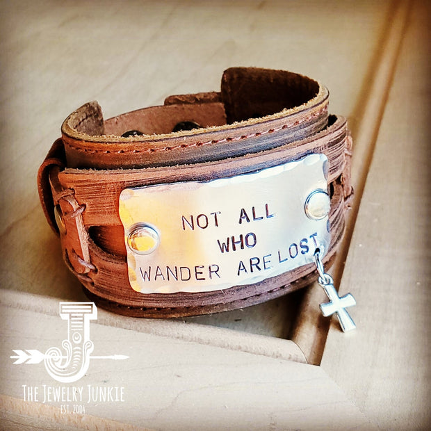 Not All Who Wander Are Lost Dusty Leather Wide Cuff 007v 1