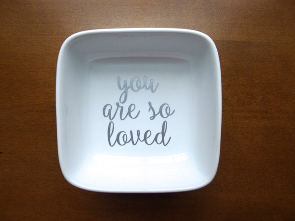 you are so loved ring dish