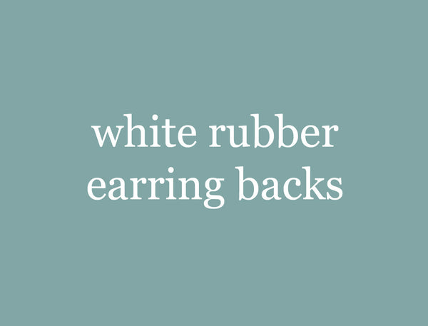 white rubber earring backs