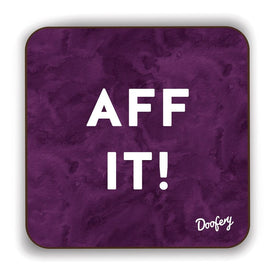 Aff It Scottish Dialect Coaster Coasters Scotland Scottish Scots Gift Ideas Souvenir Present Highland Tartan Personalised Patter Banter Slogan Pure Premium Dialect Glasgow Edinburgh Doofery